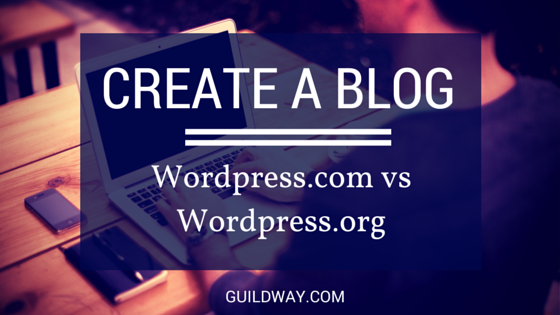 Create A Blog WordPress.com vs WordPress.org(1)